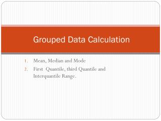 Grouped Data Calculation