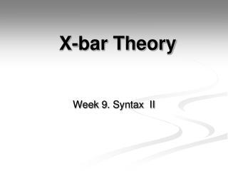 X-bar Theory
