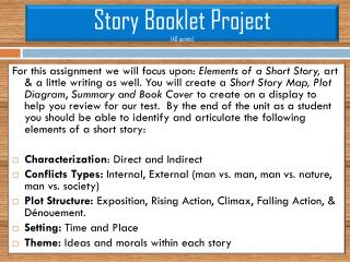 Story Booklet Project (40 points)