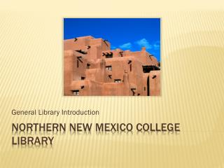 Northern New Mexico College Library
