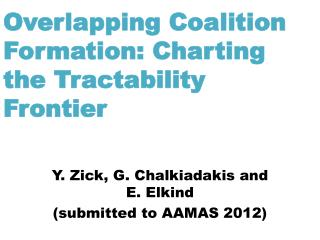 Overlapping Coalition Formation: Charting  the Tractability Frontier