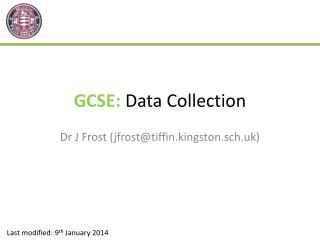 GCSE:  Data Collection