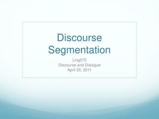 Discourse Segmentation