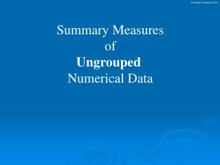 Summary Measures of Ungrouped Numerical Data