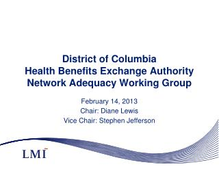 District of Columbia Health Benefits Exchange Authority Network Adequacy Working Group
