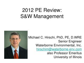 2012 PE Review: S&W Management