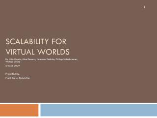 Scalability for Virtual Worlds