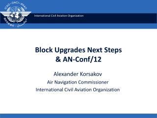 Block Upgrades Next Steps & AN- Conf /12