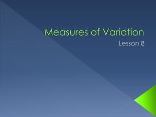 Measures of Variation