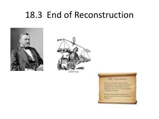 18.3  End of  Reconstruction