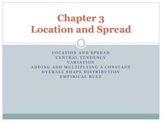 Chapter 3  Location and Spread