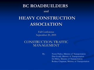 BC ROADBUILDERS and HEAVY CONSTRUCTION ASSOCIATION