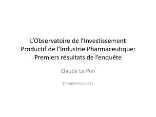 Claude Le Pen 19 Septembre 2012