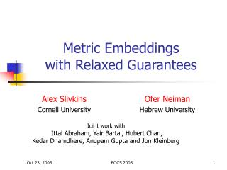 Metric Embeddings  with Relaxed Guarantees