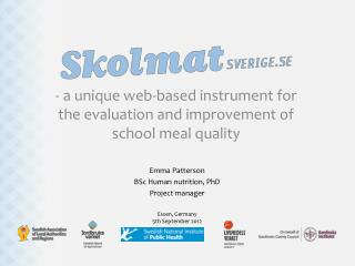 - a  unique  web- based  instrument for the  evaluation  and  improvement of school meal quality