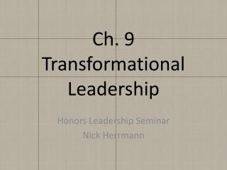 Ch. 9 Transformational Leadership