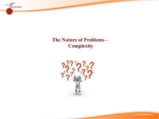 The Nature of Problems –  Complexity