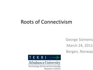 Roots of Connectivism