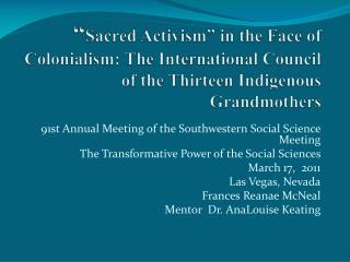 91st Annual Meeting of the Southwestern Social Science Meeting