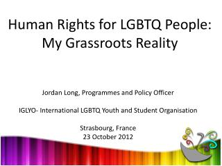 Human Rights for LGBTQ People: My Grassroots Reality