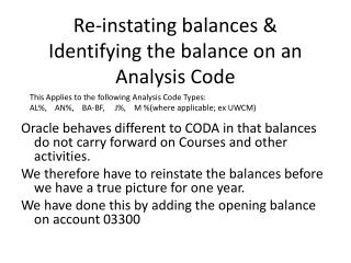 Re-instating balances & Identifying the balance on an Analysis Code