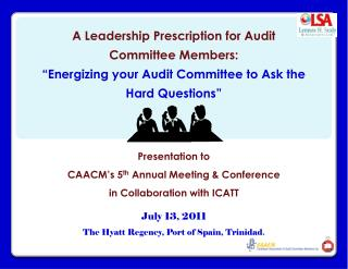 A Leadership Prescription for Audit Committee Members: