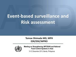 Event-based surveillance and  Risk assessment
