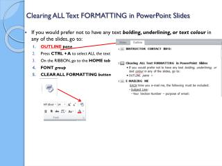 Clearing ALL Text FORMATTING in PowerPoint Slides