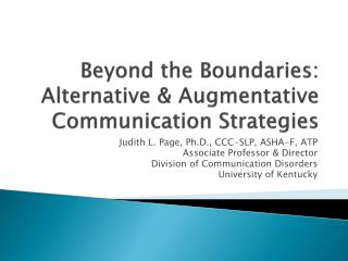 Beyond the Boundaries: Alternative & Augmentative Communication Strategies