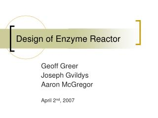 Design of Enzyme Reactor