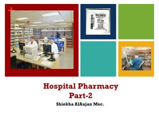 Hospital Pharmacy Part -2