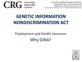 GENETIC INFORMATION NONDISCRIMINATION ACT