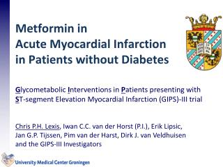 Metformin in  Acute  M yocardial Infarction in Patients without Diabetes