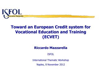 Toward an European  Credit system for  Vocational  Education and Training (ECVET )