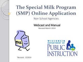 The Special Milk Program (SMP) Online Application