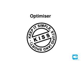 Optimiser
