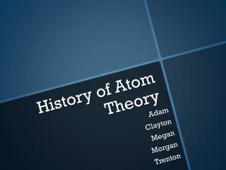 History of Atom Theory