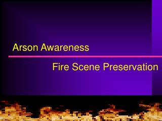 Arson Awareness