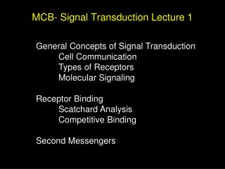 MCB- Signal Transduction Lecture 1