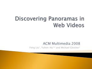 Discovering Panoramas in Web Videos