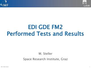 EDI GDE FM2 Performed  Tests and  Results