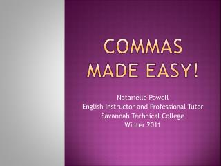COMMAS MADE EASY!