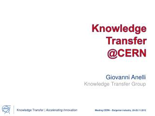 Knowledge  Transfer  @CERN
