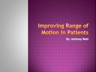 Improving Range of Motion in Patients