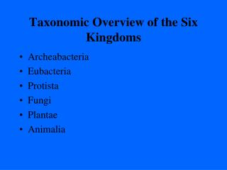 Taxonomic Overview of the Six Kingdoms