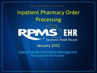 Inpatient Pharmacy Order Processing