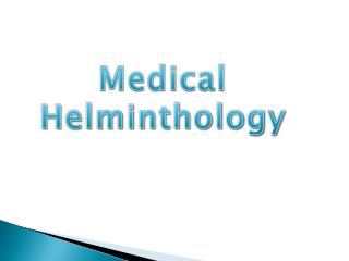 Medical  Helminthology