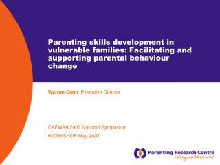 Parenting skills development in vulnerable families: Facilitating and supporting parental behaviour change