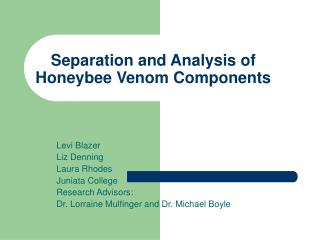 Separation and Analysis of Honeybee Venom Components