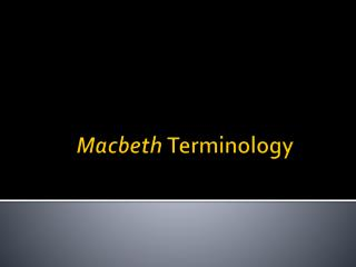 Macbeth  Terminology